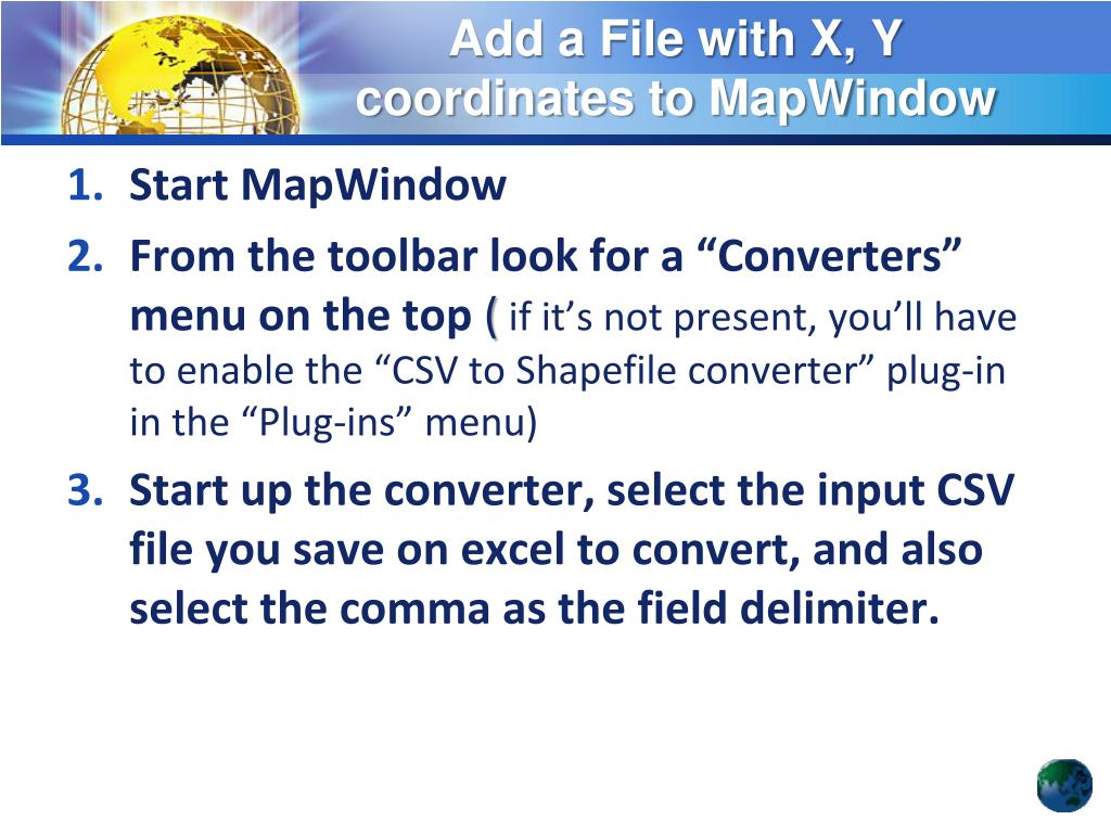 PPT - Add a File with X, Y coordinates to MapWindow GIS and create a