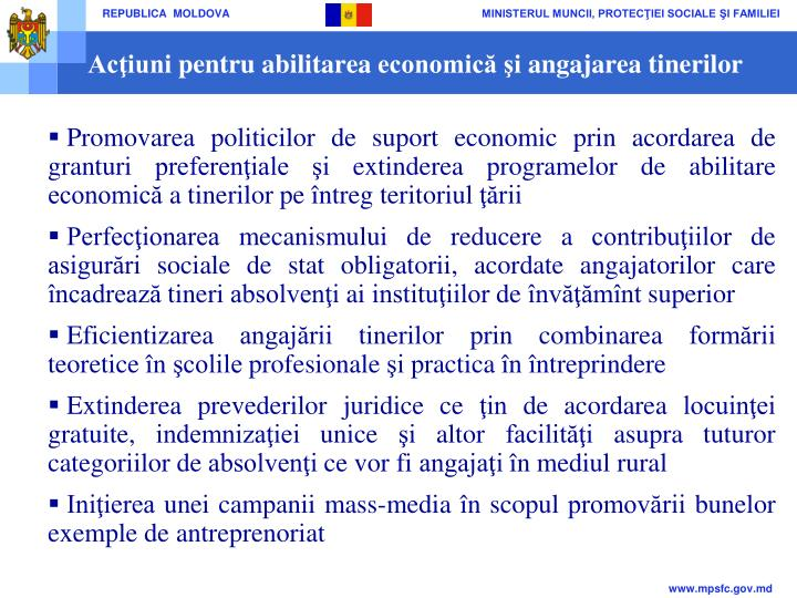 Acţiuni pentru abilitarea economică şi angajarea tinerilor