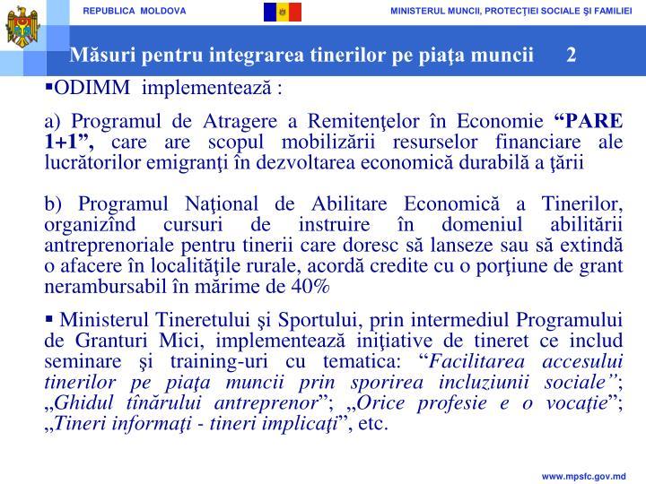 Măsuri pentru integrarea tinerilor pe piaţa muncii      2