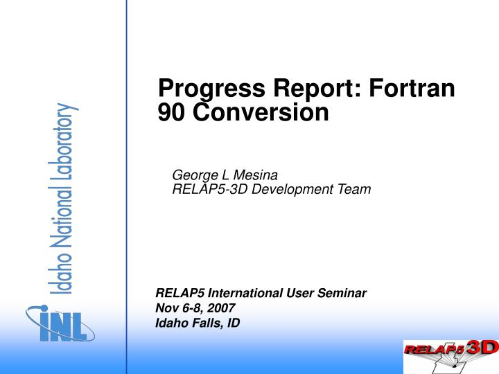 progress report fortran 90 conversion n.