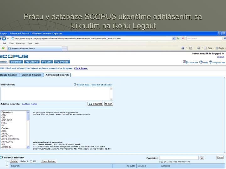 Prácu v databáze SCOPUS ukončíme odhlásením sa kliknutím na ikonu Logout