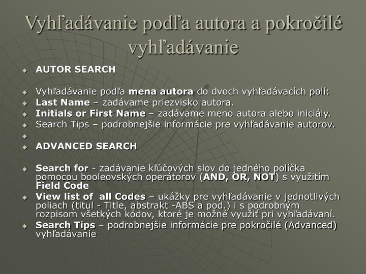 Vyhľadávanie podľa autora a pokročilé vyhľadávanie