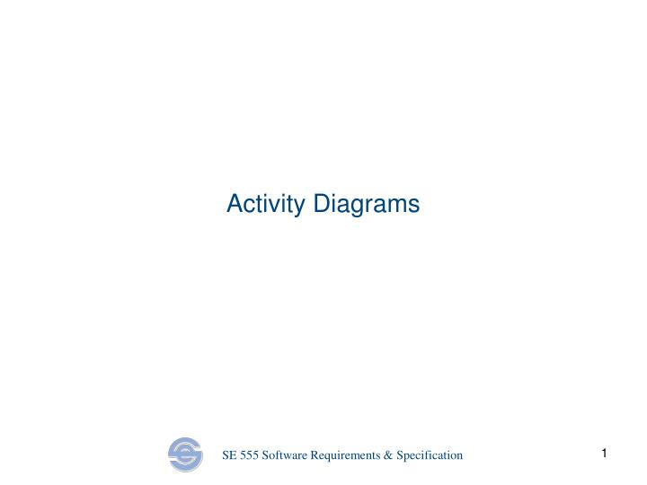 Ppt activity diagrams powerpoint presentation id3724971 activity diagrams ccuart