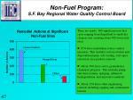 non fuel program s f bay regional water quality control board