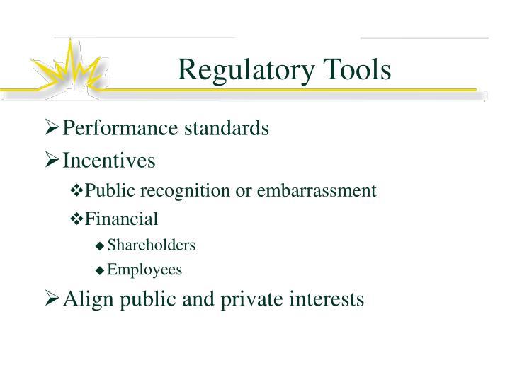 Regulatory Tools
