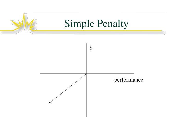 Simple Penalty