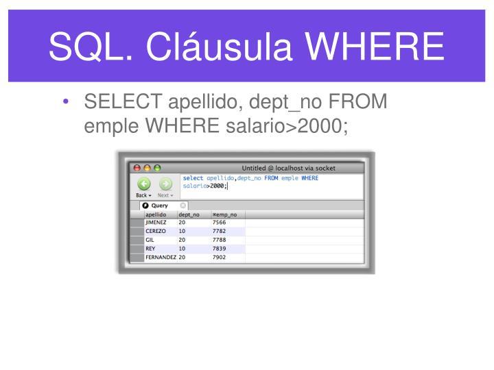 SQL. Cláusula WHERE