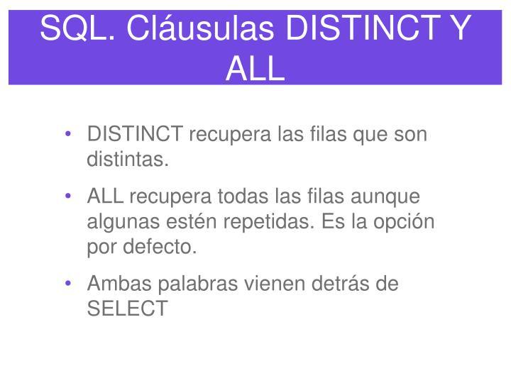 SQL. Cláusulas DISTINCT Y ALL