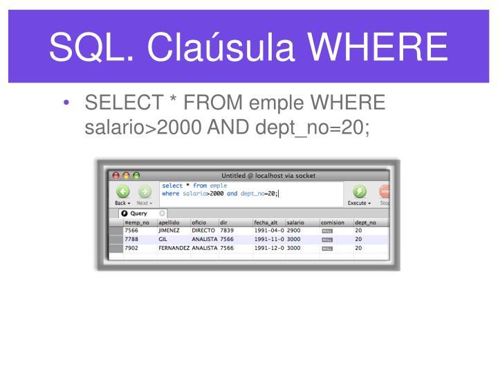 SQL. Claúsula WHERE