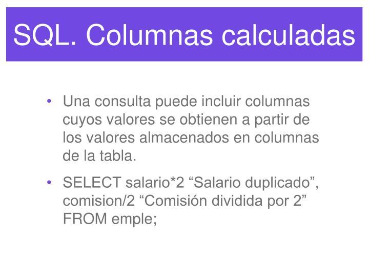 SQL. Columnas calculadas