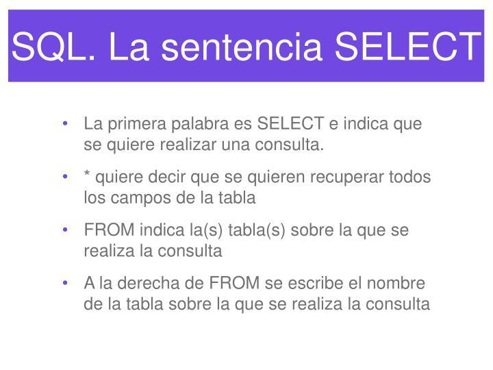 Sql la sentencia select1