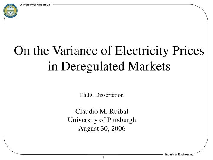 on the variance of electricity prices in deregulated markets n.