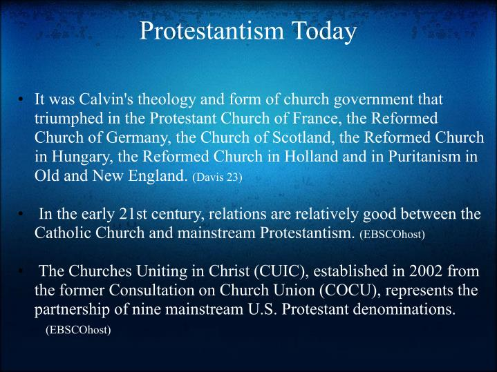 Protestantism Today