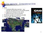 une approche computational grids