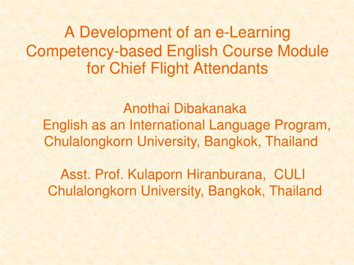 A development of an e learning competency based english course module for chief flight attendants
