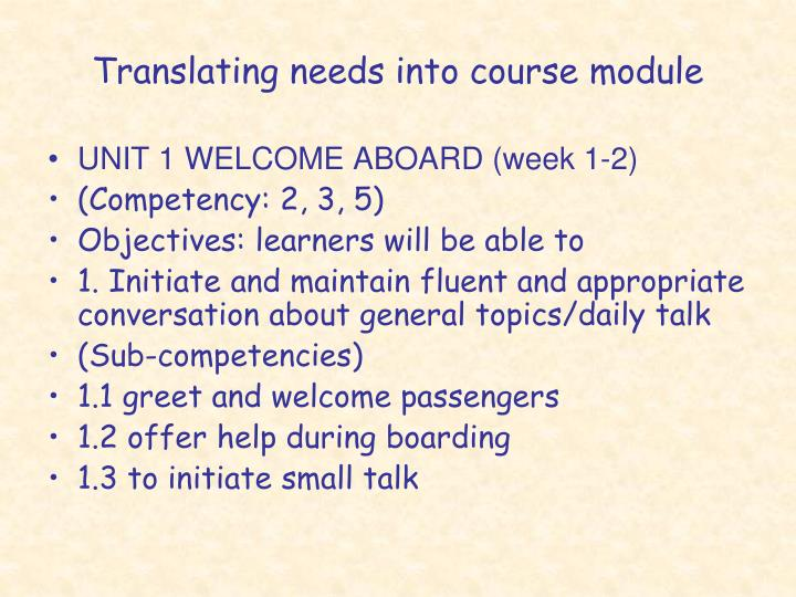 Translating needs into course module