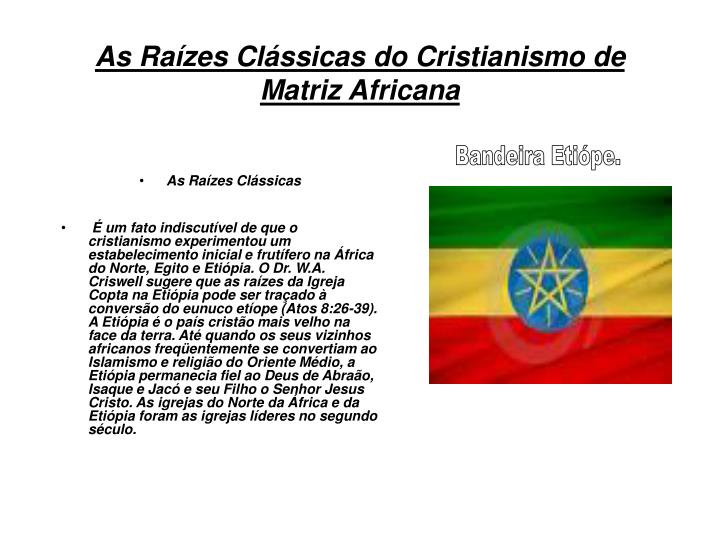 As Raízes Clássicas do Cristianismo de Matriz Africana
