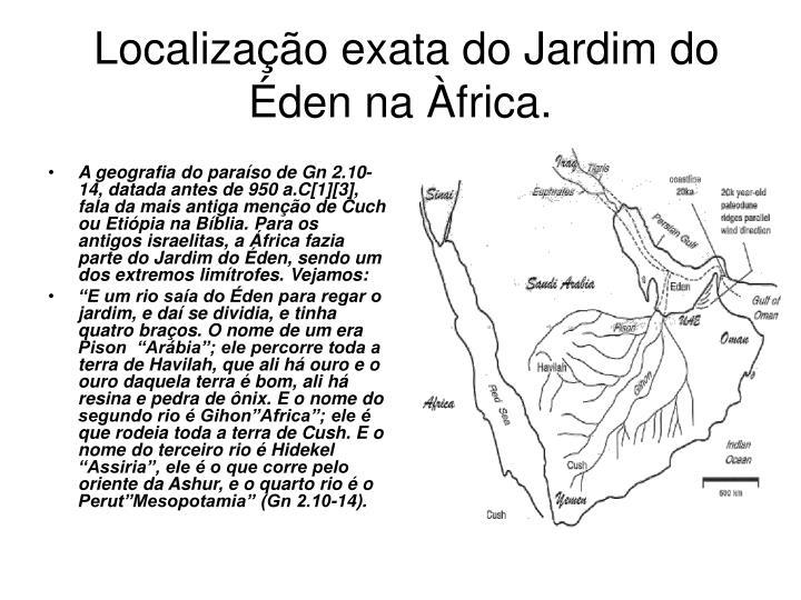 Localização exata do Jardim do Éden na Àfrica.