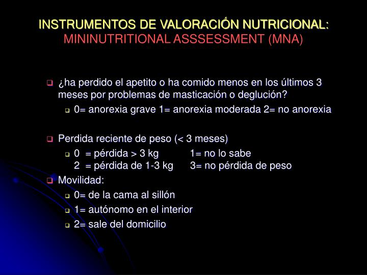 INSTRUMENTOS DE VALORACIÓN NUTRICIONAL: