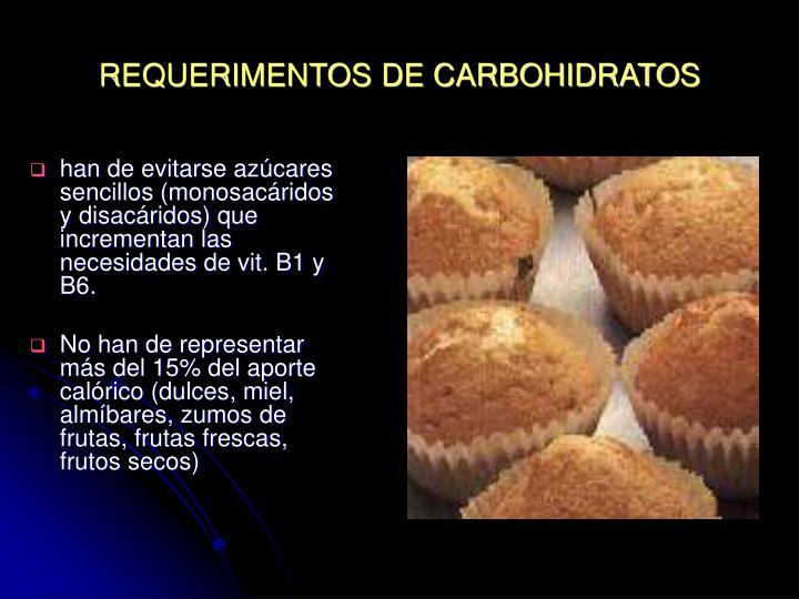REQUERIMENTOS DE CARBOHIDRATOS