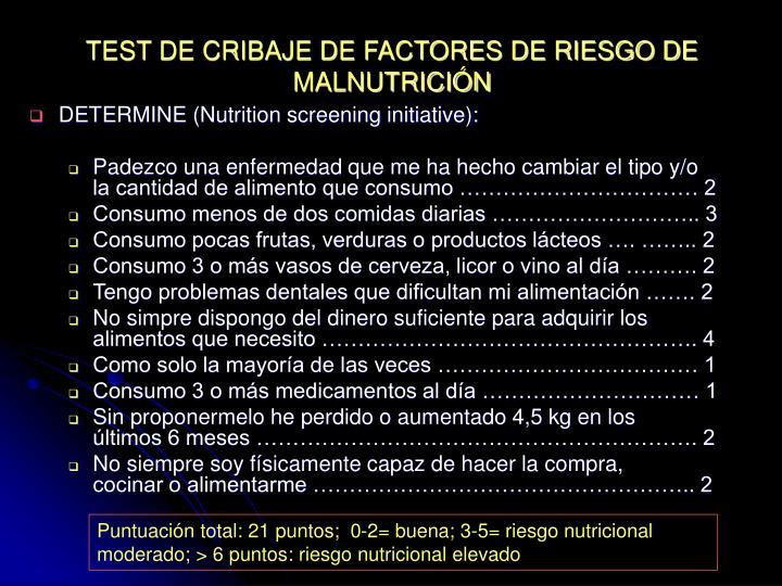 TEST DE CRIBAJE DE FACTORES DE RIESGO DE MALNUTRICIÓN
