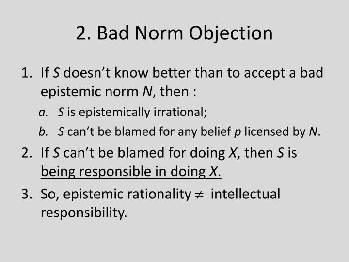 2. Bad Norm Objection