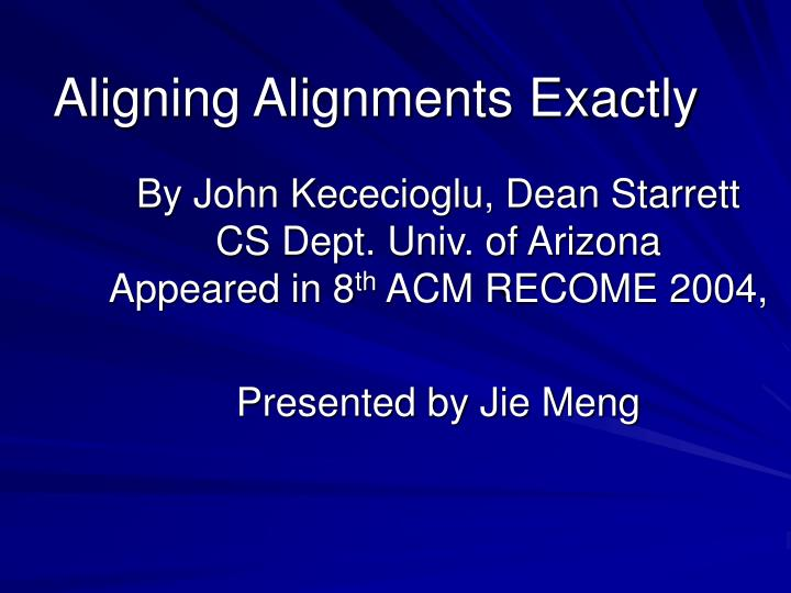 aligning alignments exactly n.