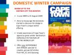 domestic winter campaign