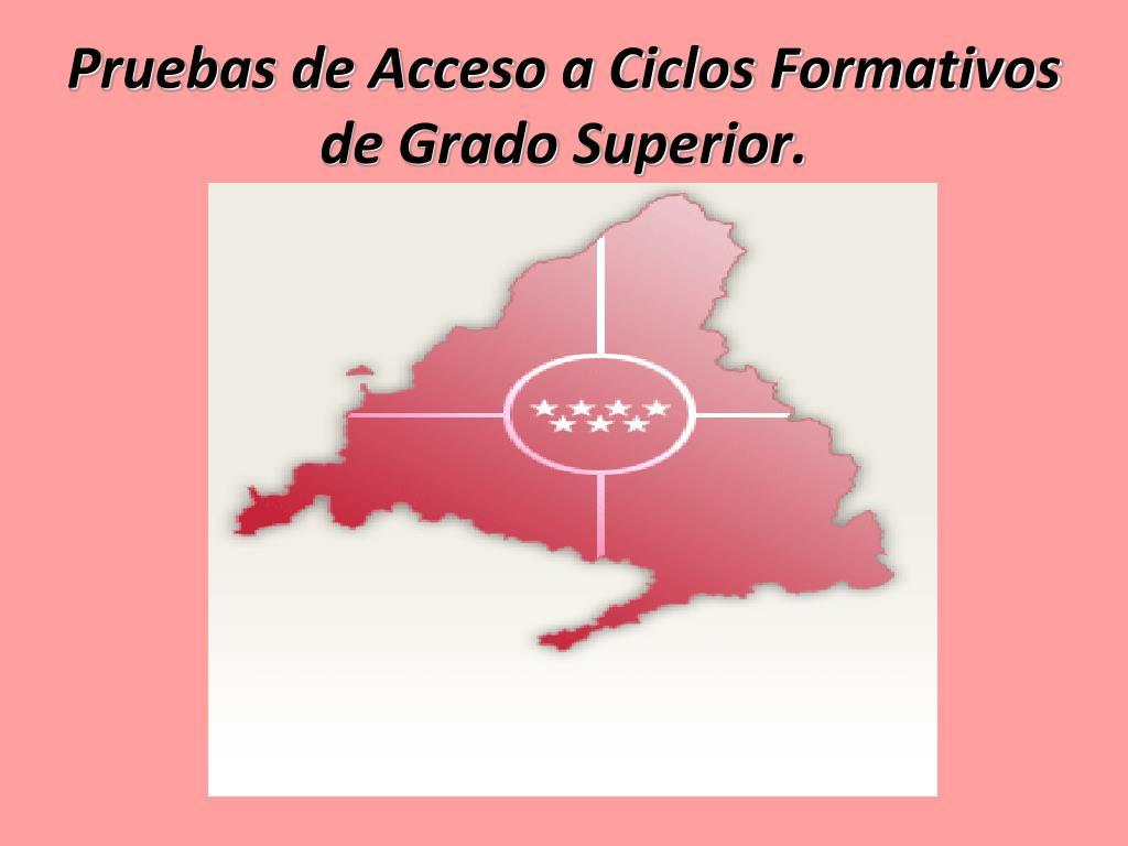 Ppt Pruebas De Acceso A Ciclos Formativos De Grado