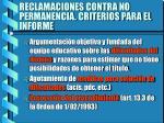 reclamaciones contra no permanencia criterios para el informe