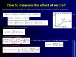 how to measure the effect of errors