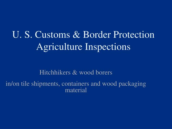 u s customs border protection agriculture inspections n.