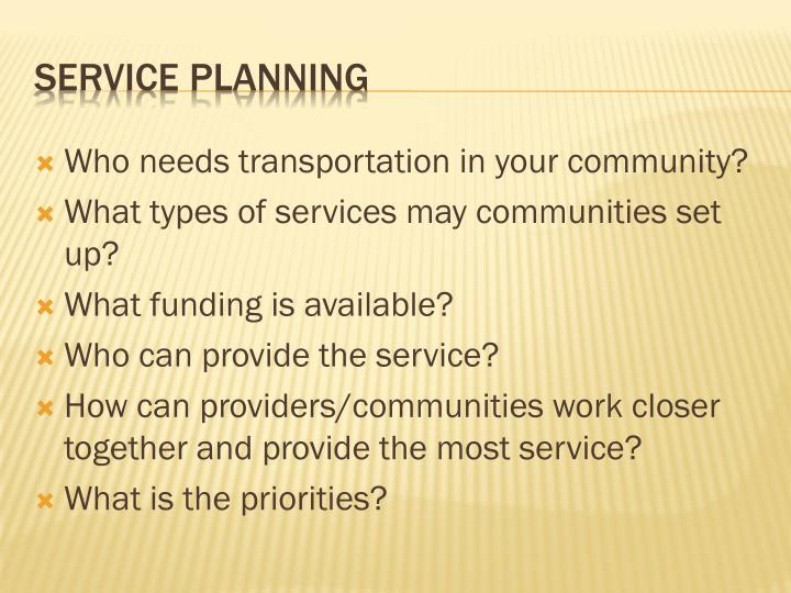 Who needs transportation in your community?