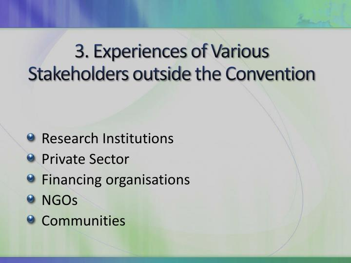 3. Experiences of Various Stakeholders outside