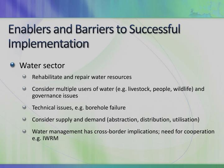 Enablers and Barriers to Successful Implementation