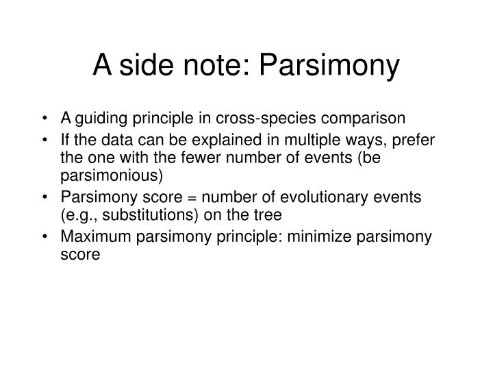 A side note: Parsimony