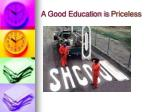 a good education is priceless