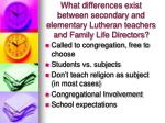 what differences exist between secondary and elementary lutheran teachers and family life directors