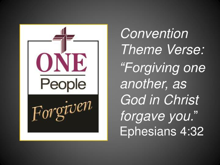Convention Theme Verse: