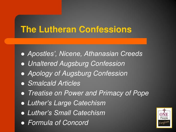 The Lutheran Confessions