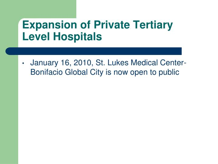 Expansion of Private Tertiary Level Hospitals