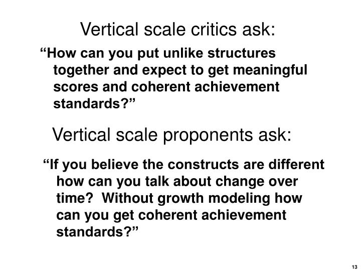 Vertical scale critics ask: