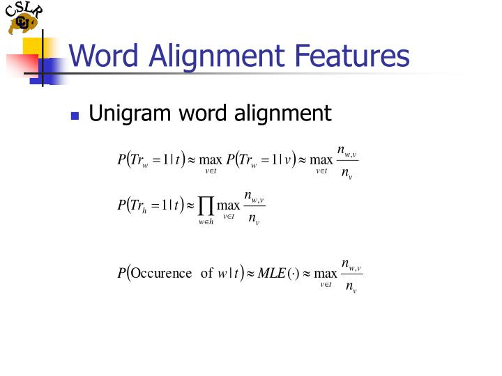 Word Alignment Features