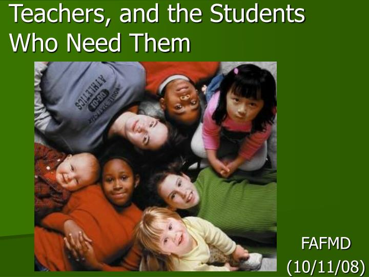 teachers and the students who need them n.