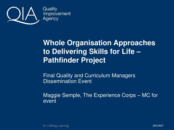 whole organisation approaches to delivering skills for life pathfinder project n.