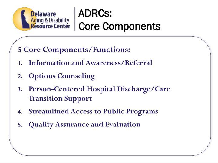 ADRCs: