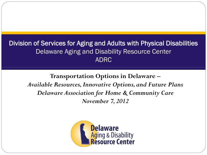 Division of Services for Aging and Adults with Physical Disabilities