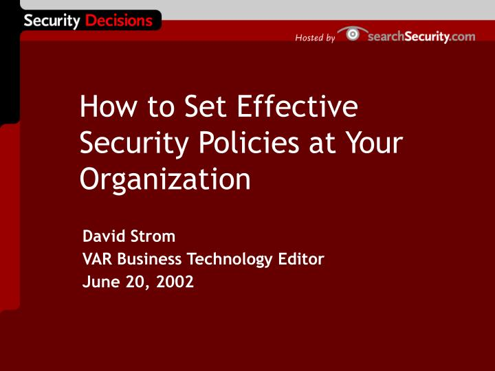how to set effective security policies at your organization