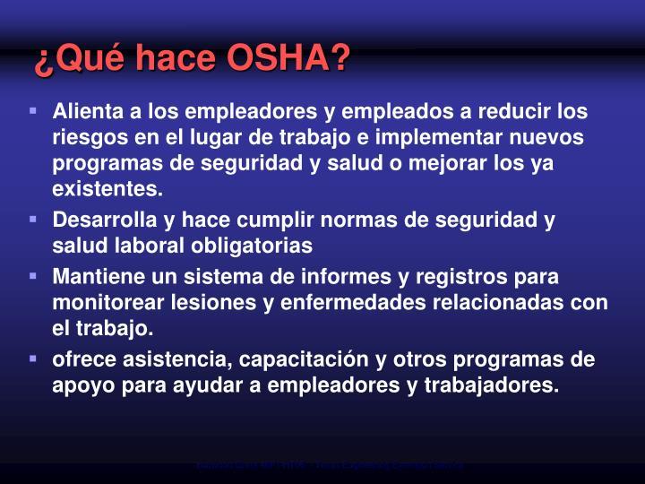 ¿Qué hace OSHA?