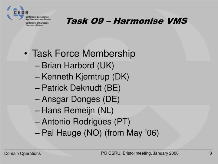 Task o9 harmonise vms2